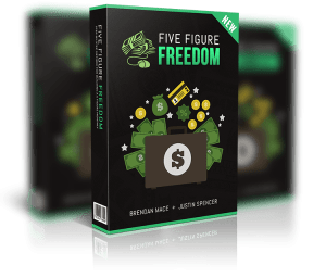 Five Figure Freedom Justin Spencer and Brendan Mace